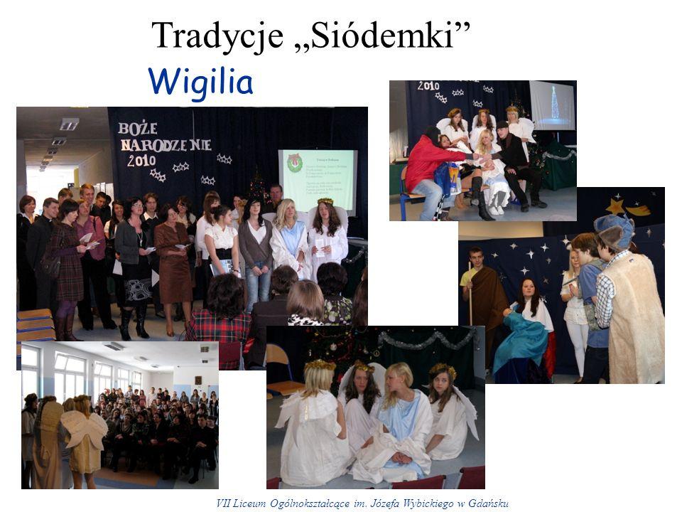 Tradycje Siódemki Wigilia VII Liceum Ogólnokształcące im. Józefa Wybickiego w Gdańsku