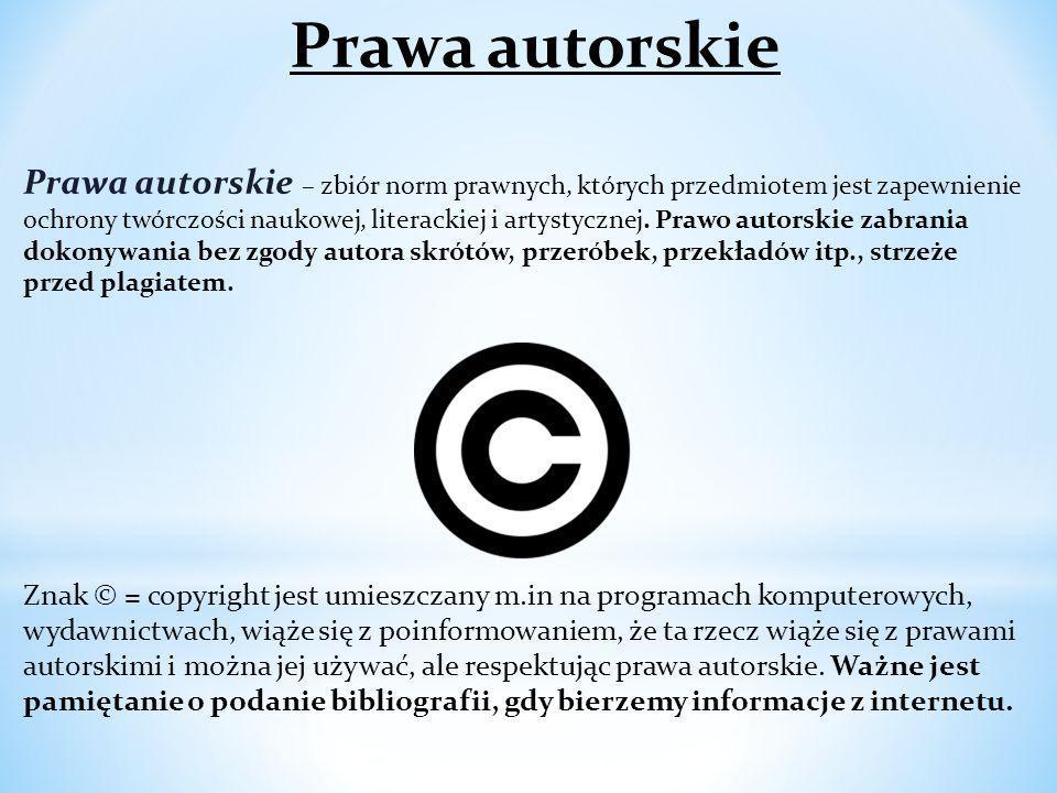 Prawa autorskie Prawa autorskie – zbiór norm prawnych, których przedmiotem jest zapewnienie ochrony twórczości naukowej, literackiej i artystycznej. P