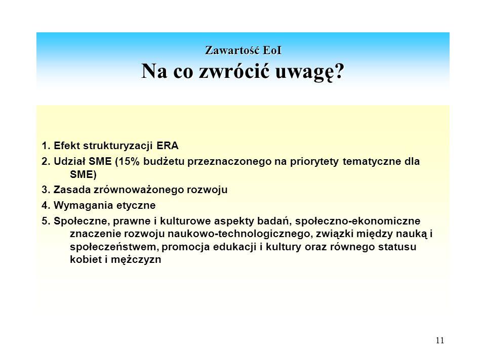 11 Zawartość EoI Na co zwrócić uwagę. 1. Efekt strukturyzacji ERA 2.