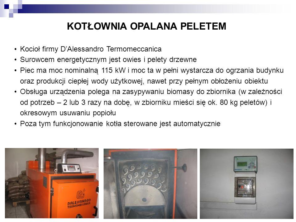 KOTŁOWNIA OPALANA PELETEM Kocioł firmy DAlessandro Termomeccanica Surowcem energetycznym jest owies i pelety drzewne Piec ma moc nominalną 115 kW i mo