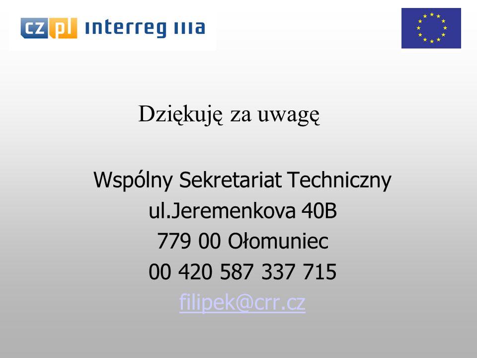 Wspólny Sekretariat Techniczny ul.Jeremenkova 40B 779 00 Ołomuniec 00 420 587 337 715 filipek@crr.cz Dziękuję za uwagę