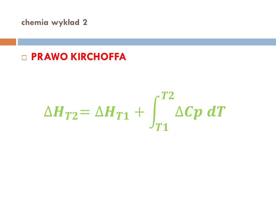 chemia wykład 2 PRAWO KIRCHOFFA
