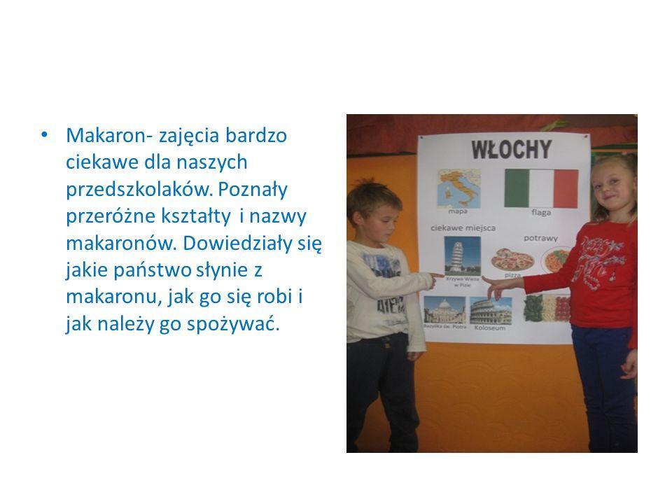 Makaron- zajęcia bardzo ciekawe dla naszych przedszkolaków. Poznały przeróżne kształty i nazwy makaronów. Dowiedziały się jakie państwo słynie z makar