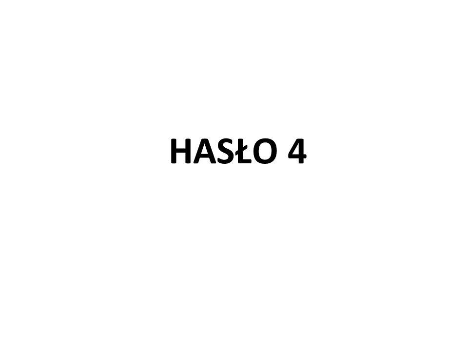 HASŁO 4