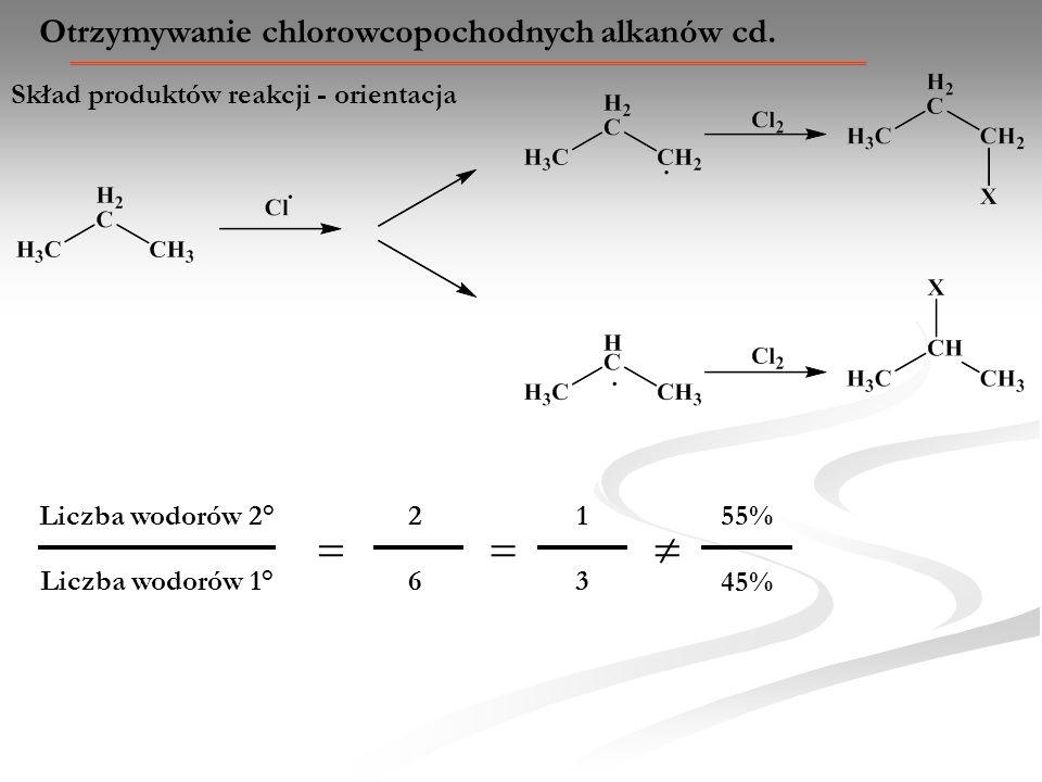 Otrzymywanie chlorowcopochodnych alkanów cd. Liczba wodorów 1° Liczba wodorów 2° 2 6 1 3 55% 45% Skład produktów reakcji - orientacja