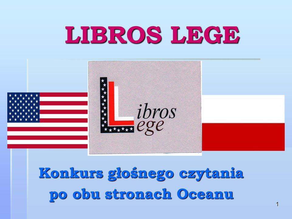 1 LIBROS LEGE Konkurs głośnego czytania po obu stronach Oceanu