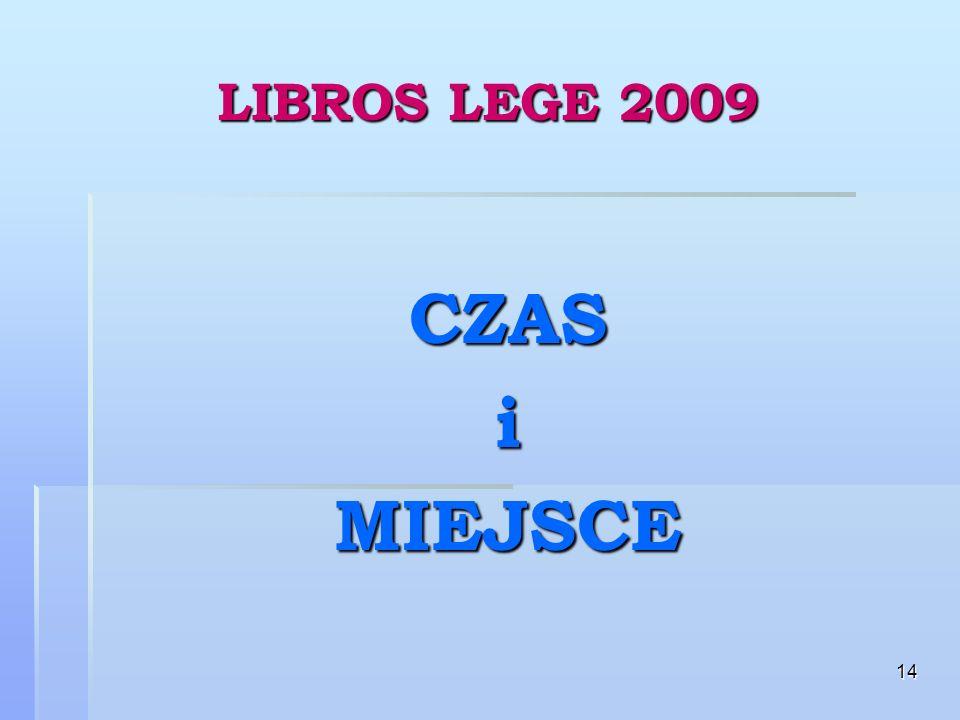 14 LIBROS LEGE 2009 CZASiMIEJSCE