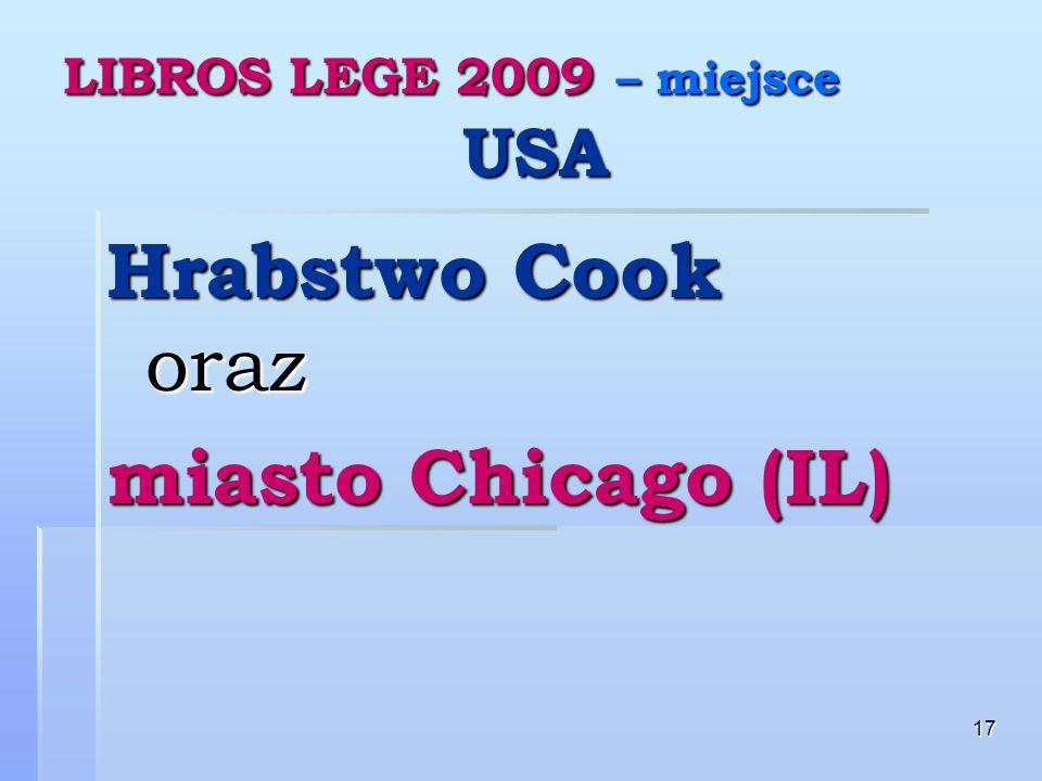 17 LIBROS LEGE 2009 – miejsce USA Hrabstwo Cook oraz miasto Chicago (IL)