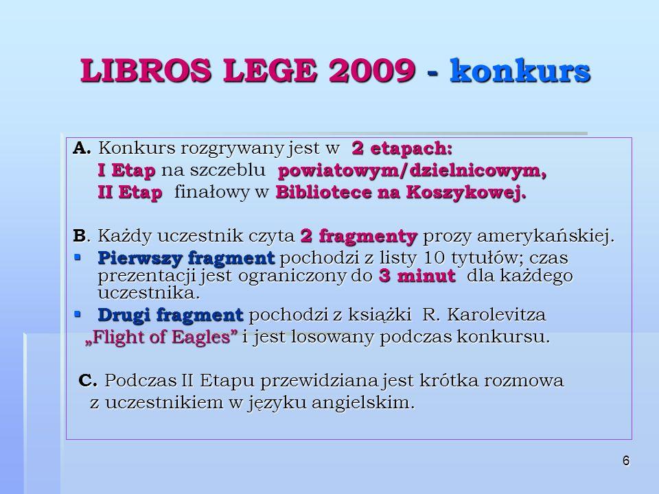 27 LIBROS LEGE 2009 – patroni Konsul Generalny Rzeczpospolitej Polskiej w Chicago