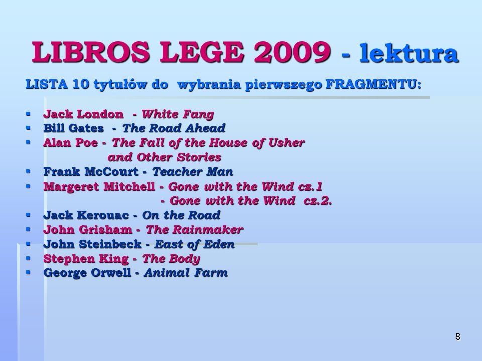 19 LIBROS LEGE 2009 – czas LIBROS LEGE 2009 – czas I ETAP - w USA i w Polsce I ETAP - w USA i w Polsce do końca kwietnia 2009r.