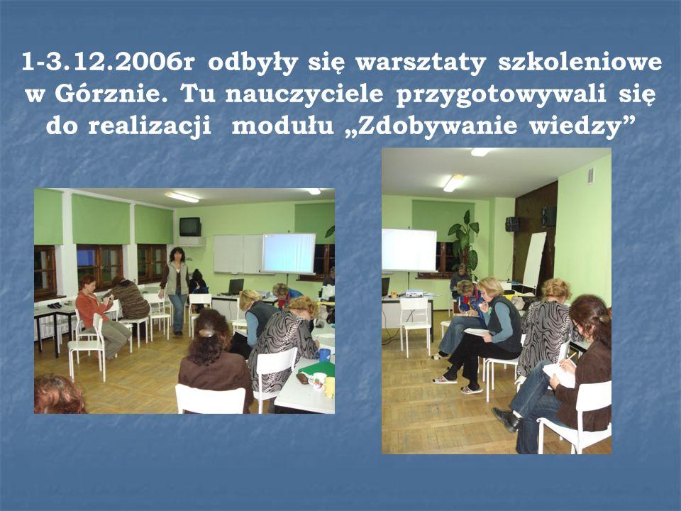 1-3.12.2006r odbyły się warsztaty szkoleniowe w Górznie.