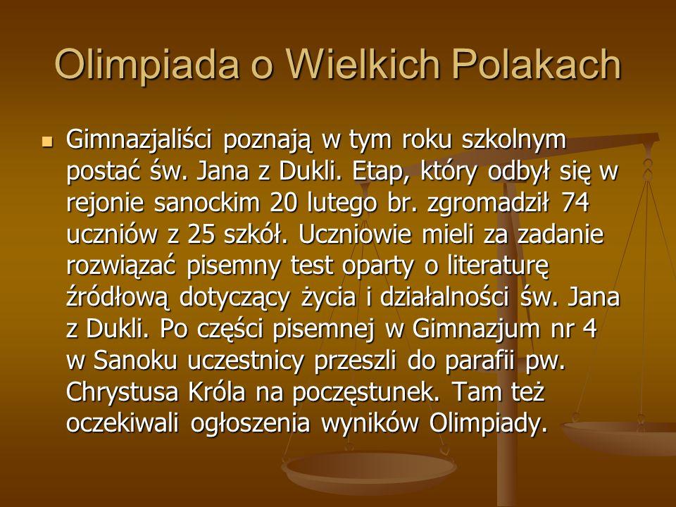 Olimpiada o Wielkich Polakach Gimnazjaliści poznają w tym roku szkolnym postać św.