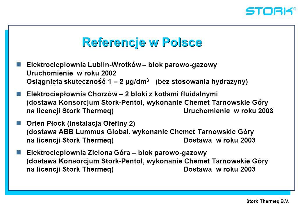 Stork Thermeq B.V. ® Referencje w Polsce Elektrociepłownia Lublin-Wrotków – blok parowo-gazowy Uruchomienie w roku 2002 Osiągnięta skuteczność 1 – 2 μ