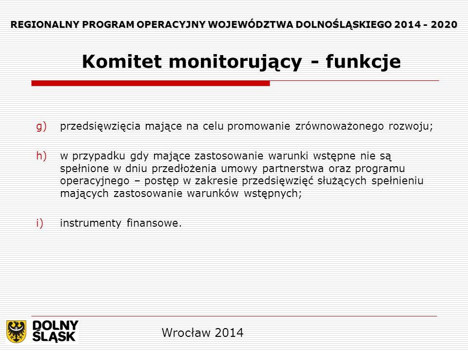 REGIONALNY PROGRAM OPERACYJNY WOJEWÓDZTWA DOLNOŚLĄSKIEGO 2014 - 2020 W drodze odstępstwa od art.