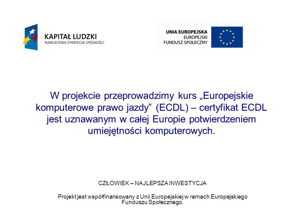 W projekcie przeprowadzimy kurs Europejskie komputerowe prawo jazdy (ECDL) – certyfikat ECDL jest uznawanym w całej Europie potwierdzeniem umiejętności komputerowych.
