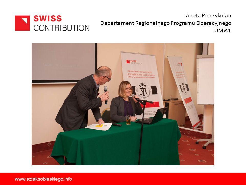 Aneta Pieczykolan Departament Regionalnego Programu Operacyjnego UMWL www.szlaksobieskiego.info