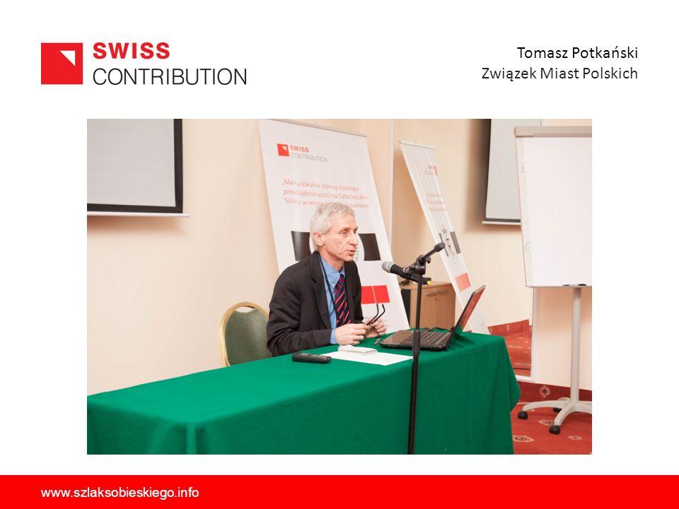Tomasz Potkański Związek Miast Polskich www.szlaksobieskiego.info
