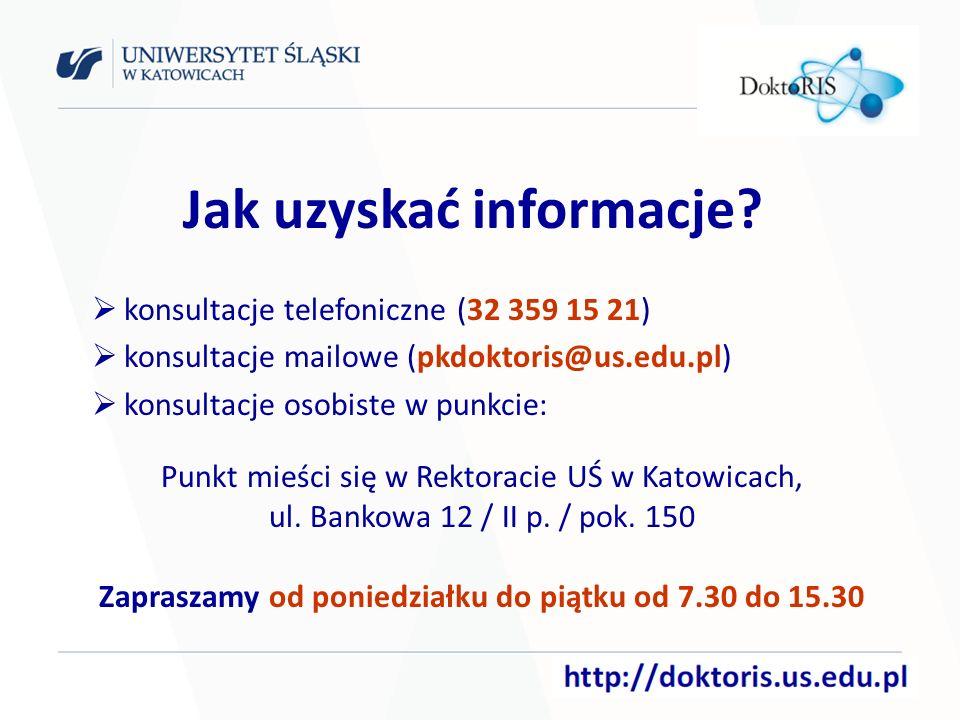konsultacje telefoniczne (32 359 15 21) konsultacje mailowe (pkdoktoris@us.edu.pl) konsultacje osobiste w punkcie: Punkt mieści się w Rektoracie UŚ w Katowicach, ul.