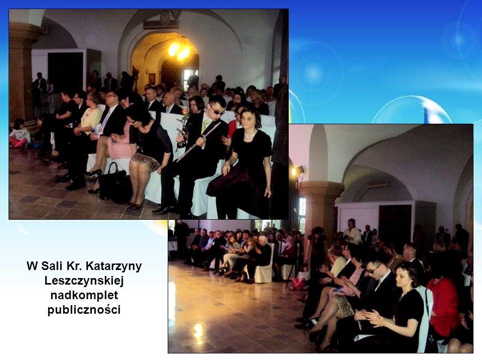 W Sali Kr. Katarzyny Leszczynskiej nadkomplet publiczności