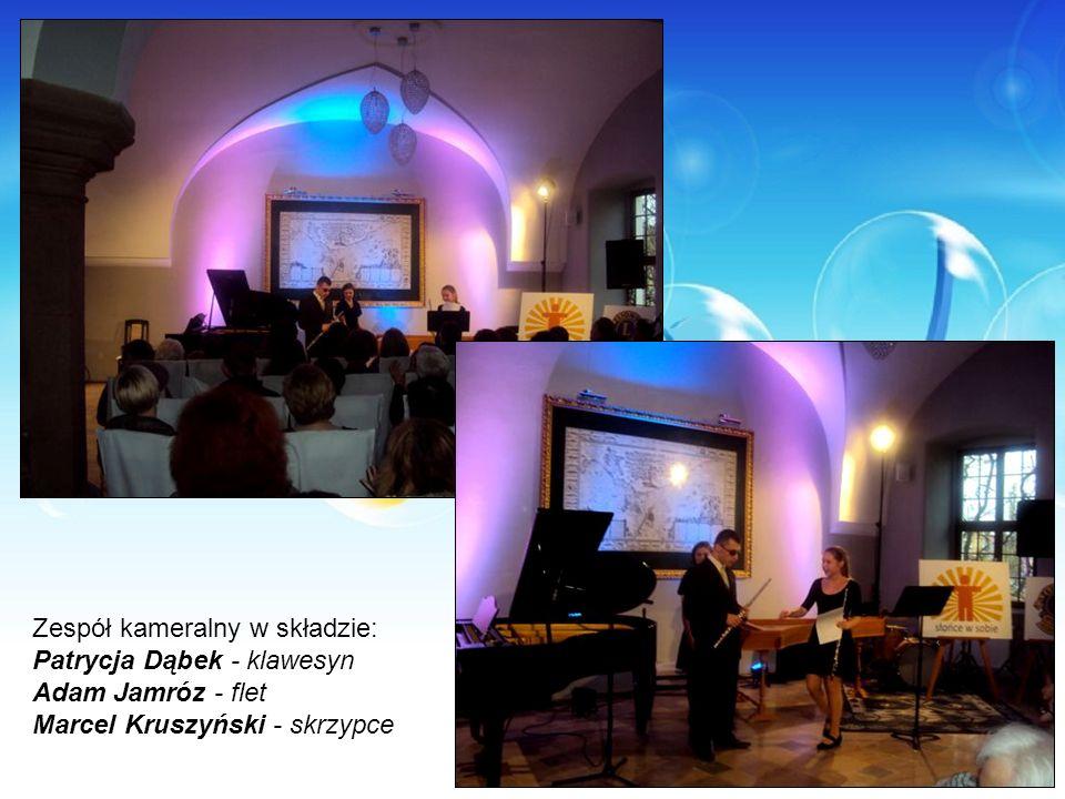 Zespół kameralny w składzie: Patrycja Dąbek - klawesyn Adam Jamróz - flet Marcel Kruszyński - skrzypce