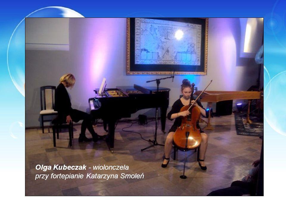 Olga Kubeczak - wiolonczela przy fortepianie Katarzyna Smoleń