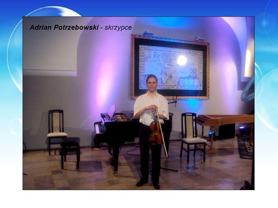 Adrian Potrzebowski - skrzypce