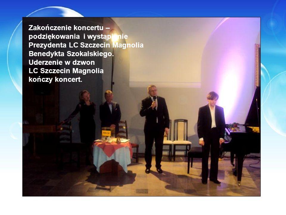 Zakończenie koncertu – podziękowania i wystąpienie Prezydenta LC Szczecin Magnolia Benedykta Szokalskiego. Uderzenie w dzwon LC Szczecin Magnolia końc