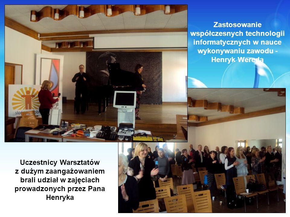 Uczestnicy Warsztatów z dużym zaangażowaniem brali udział w zajęciach prowadzonych przez Pana Henryka