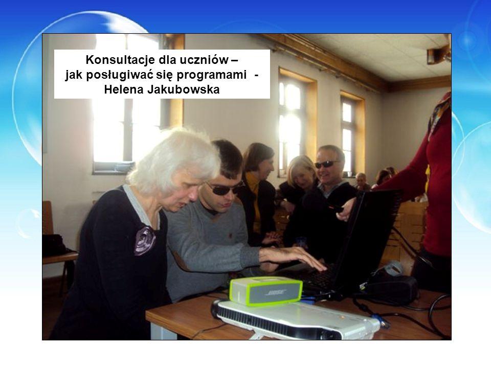 Konsultacje dla uczniów – jak posługiwać się programami - Helena Jakubowska