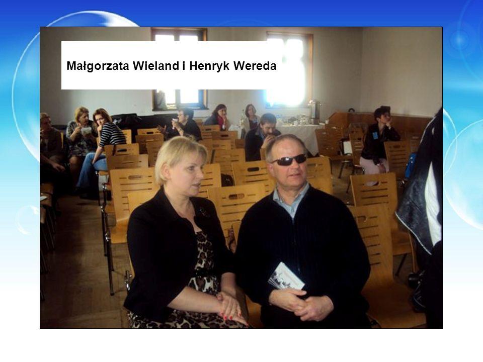 Małgorzata Wieland i Henryk Wereda