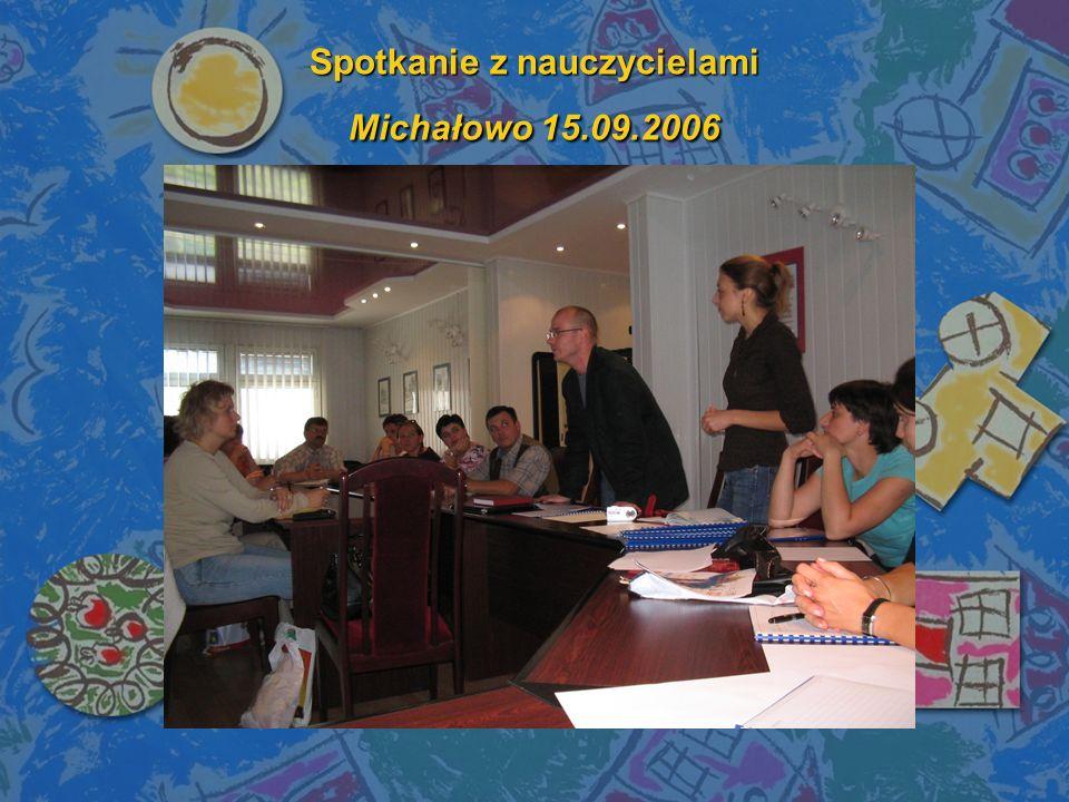 Spotkanie z nauczycielami Michałowo 15.09.2006