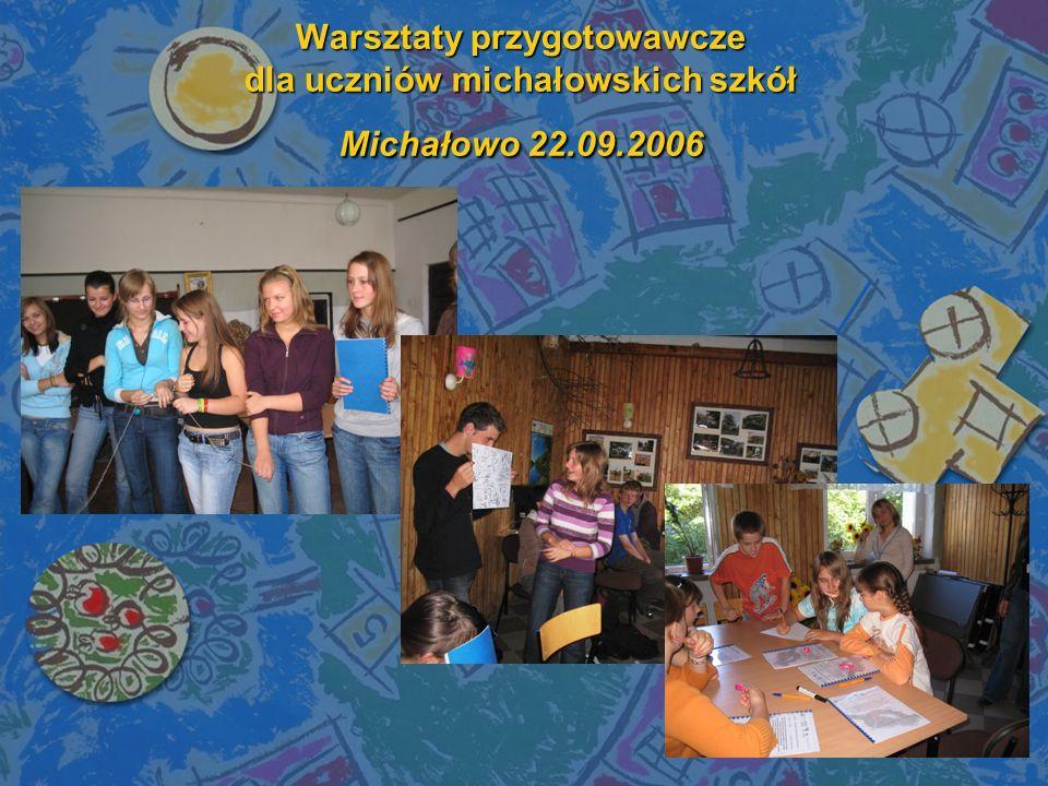 Warsztaty przygotowawcze dla uczniów michałowskich szkół Michałowo 22.09.2006