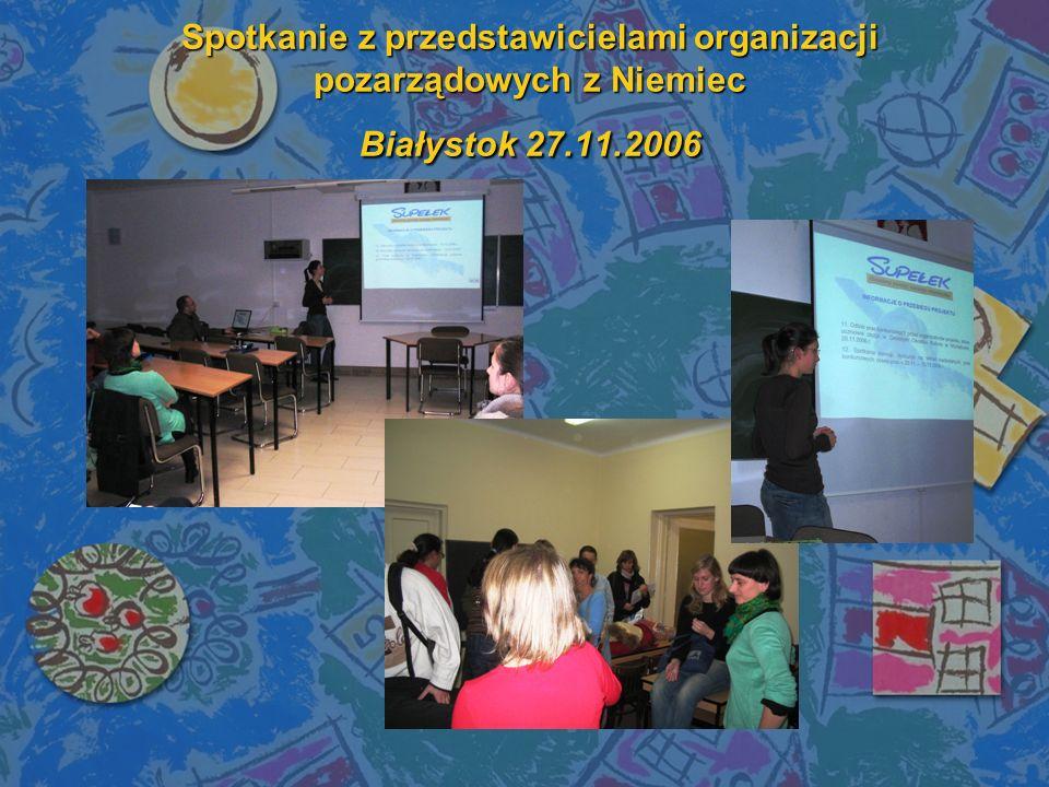 Spotkanie z przedstawicielami organizacji pozarządowych z Niemiec Białystok 27.11.2006