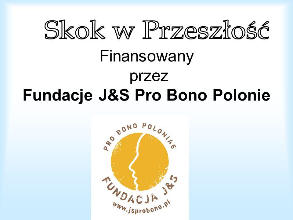 Finansowany przez Fundacje J&S Pro Bono Polonie