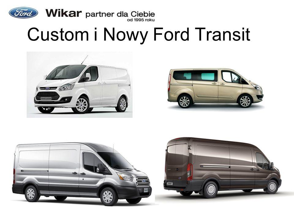 Custom i Nowy Ford Transit