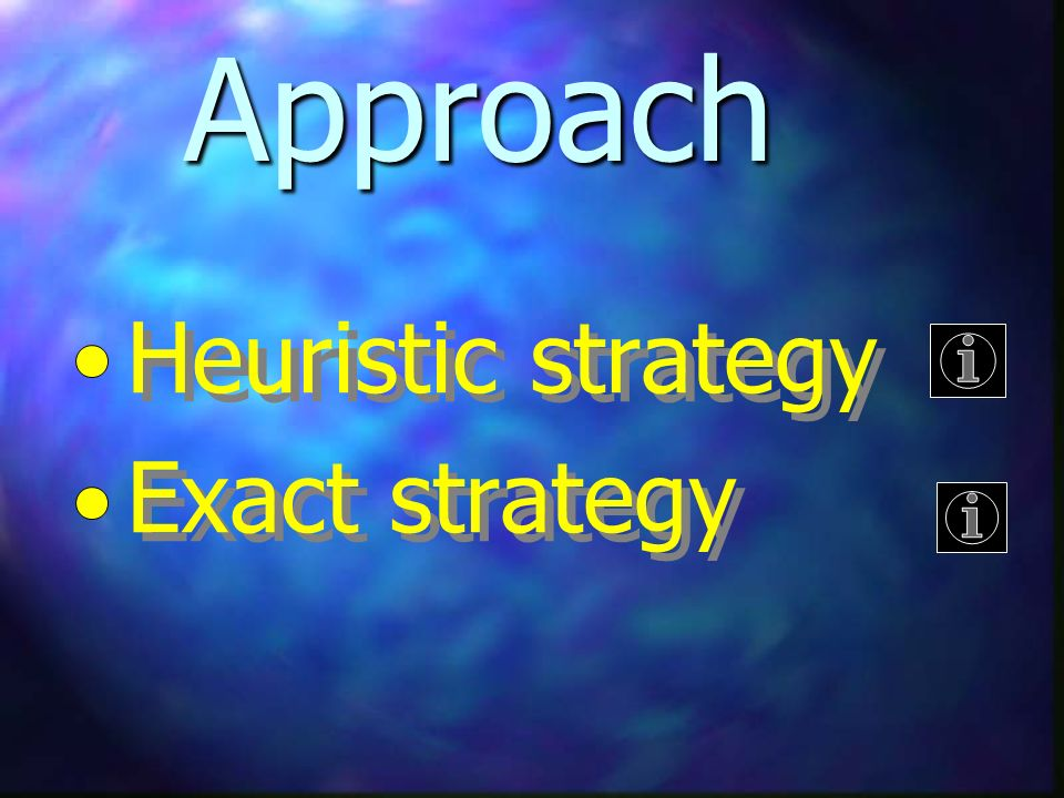 Stage 1 heuristic strategy heurystic - prognosis of symmetric variables Stage 2 exact strategy...