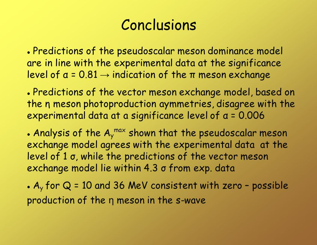 Predictions of the pseudoscalar meson dominance model are in line with the experimental data at the significance level of α = 0.81 indication of the π