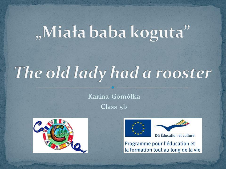 Karina Gomółka Class 5b