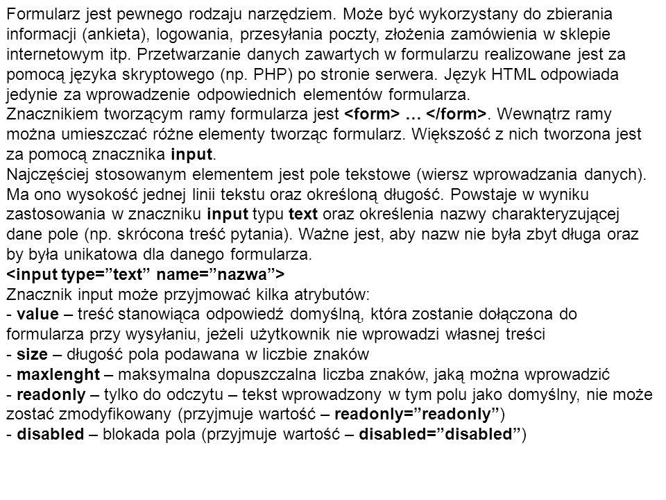 Elementem podobnym do pola tekstowego jest pole hasła.