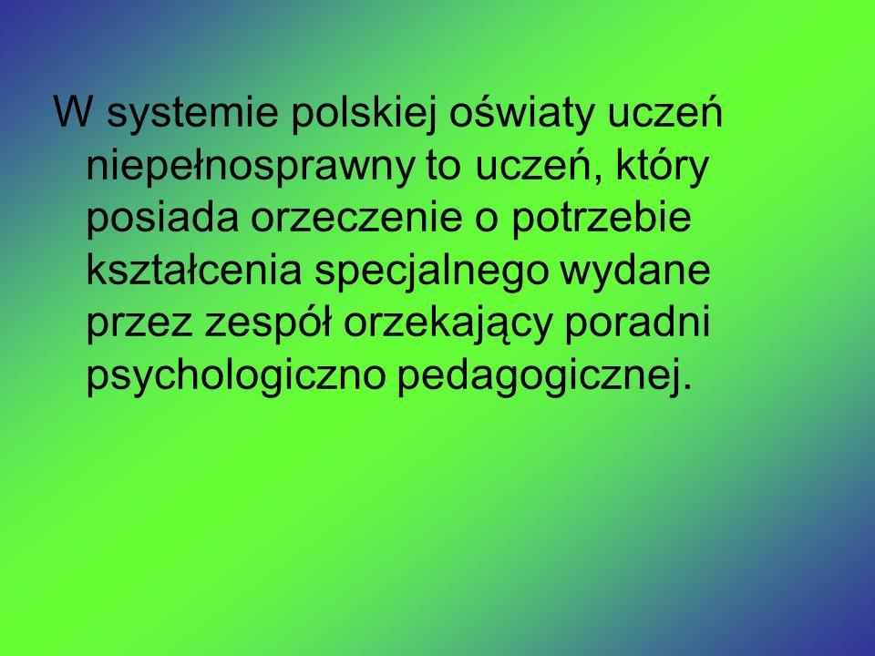W systemie polskiej oświaty uczeń niepełnosprawny to uczeń, który posiada orzeczenie o potrzebie kształcenia specjalnego wydane przez zespół orzekając