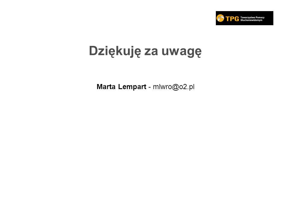 Dziękuję za uwagę Marta Lempart - mlwro@o2.pl