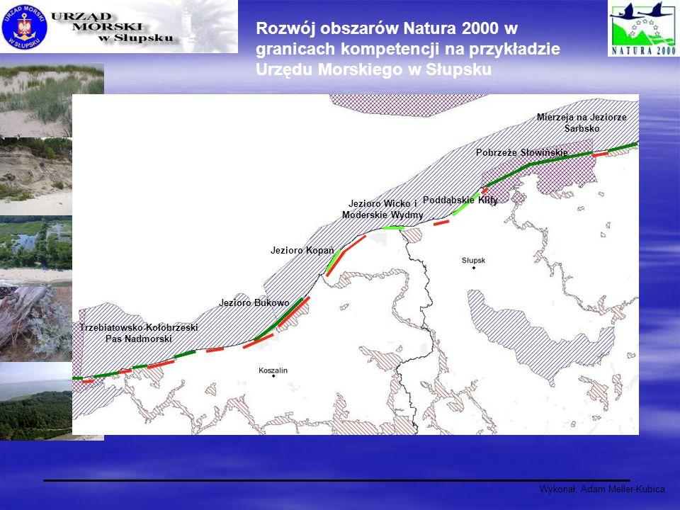 Wykonał: Adam Meller-Kubica Rozwój obszarów Natura 2000 w granicach kompetencji na przykładzie Urzędu Morskiego w Słupsku Jezioro Bukowo Jezioro Kopań
