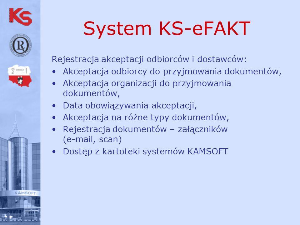 System KS-eFAKT Rejestracja akceptacji odbiorców i dostawców: Akceptacja odbiorcy do przyjmowania dokumentów, Akceptacja organizacji do przyjmowania d