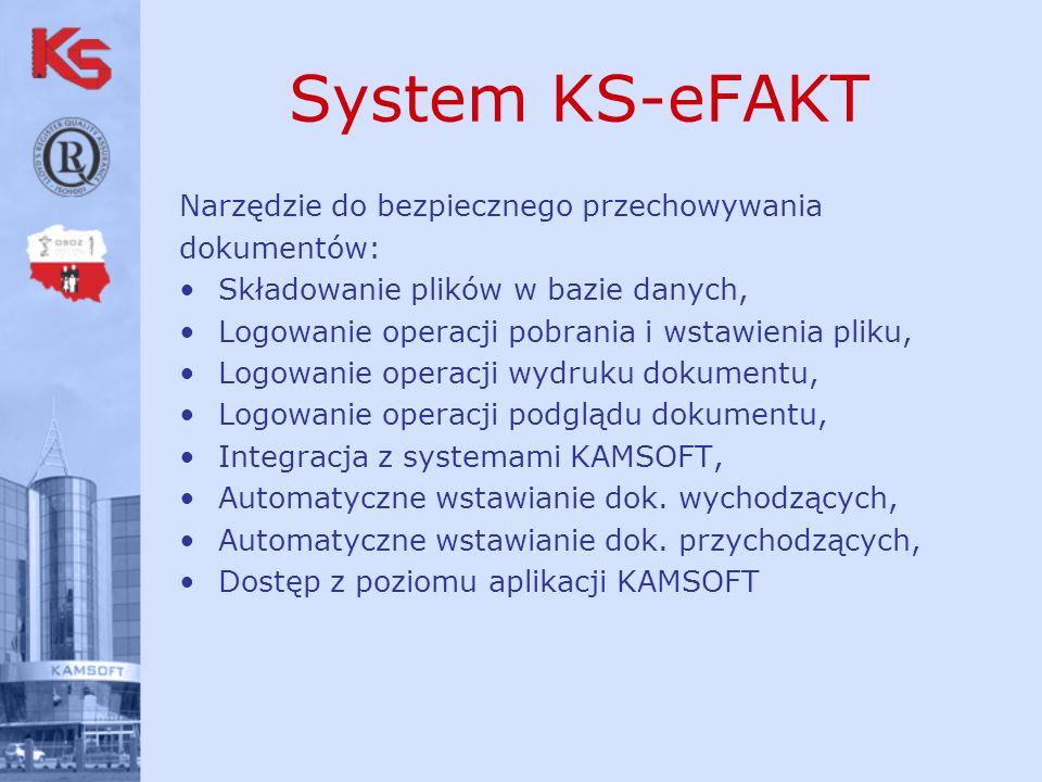 System KS-eFAKT Rejestracja akceptacji odbiorców i dostawców: Akceptacja odbiorcy do przyjmowania dokumentów, Akceptacja organizacji do przyjmowania dokumentów, Data obowiązywania akceptacji, Akceptacja na różne typy dokumentów, Rejestracja dokumentów – załączników (e-mail, scan) Dostęp z kartoteki systemów KAMSOFT