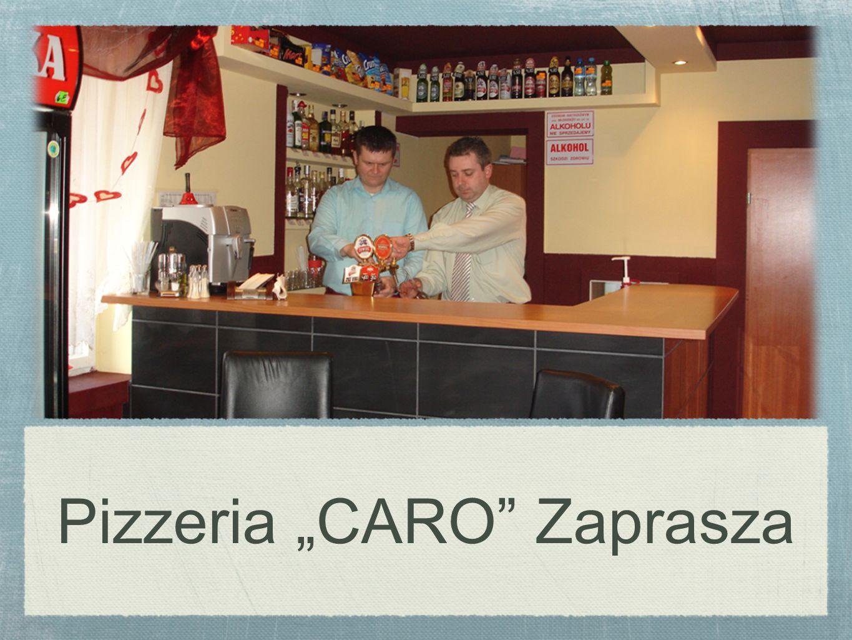 Pizzeria CARO Zaprasza