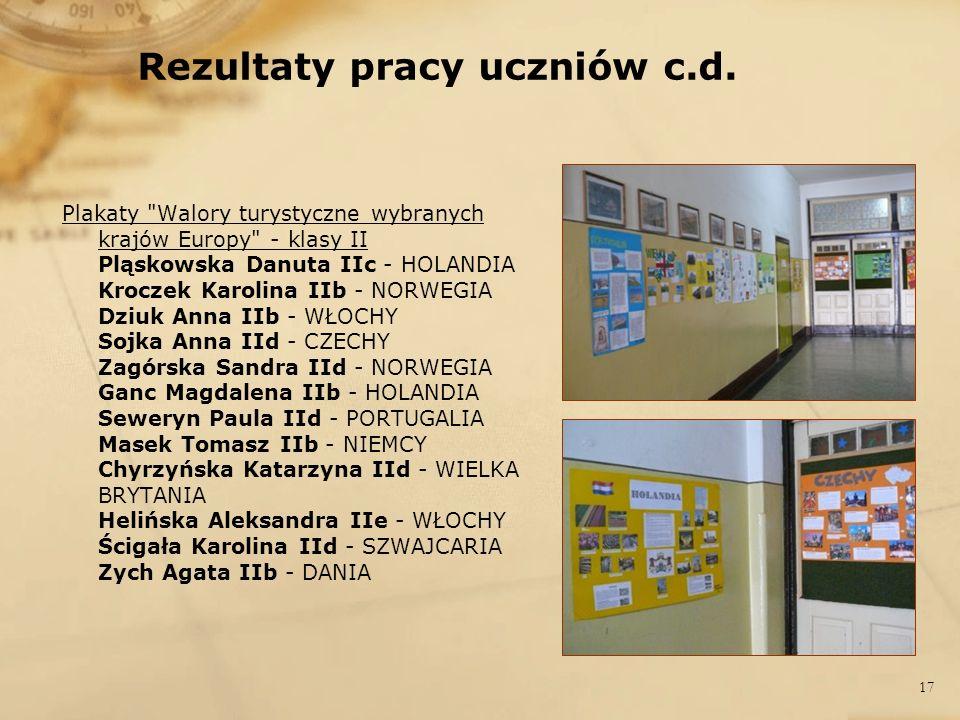 Rezultaty pracy uczniów c.d. Plakaty