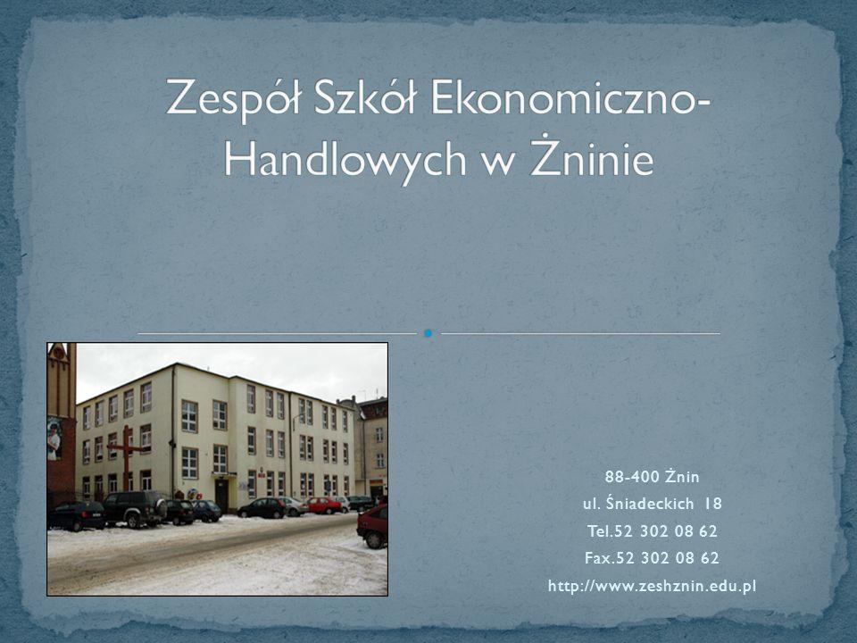 88-400 Żnin ul. Śniadeckich 18 Tel.52 302 08 62 Fax.52 302 08 62 http://www.zeshznin.edu.pl