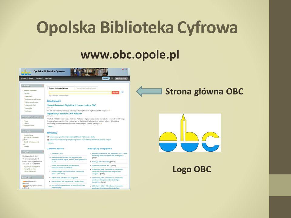 Opolska Biblioteka Cyfrowa www.obc.opole.pl Strona główna OBC Logo OBC