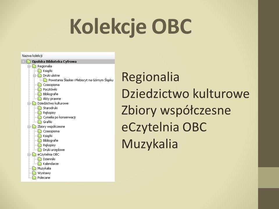Kolekcje OBC Regionalia Dziedzictwo kulturowe Zbiory współczesne eCzytelnia OBC Muzykalia