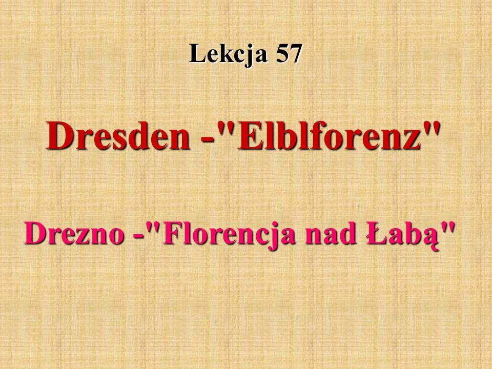 Lekcja 57 Dresden -